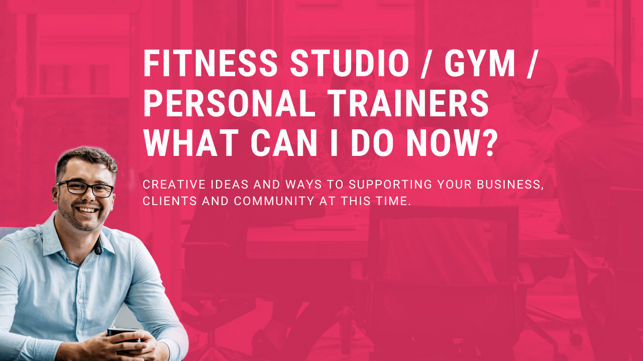How To Survive COVID-19 For Fitness Studios, Gyms, and Personal Trainers