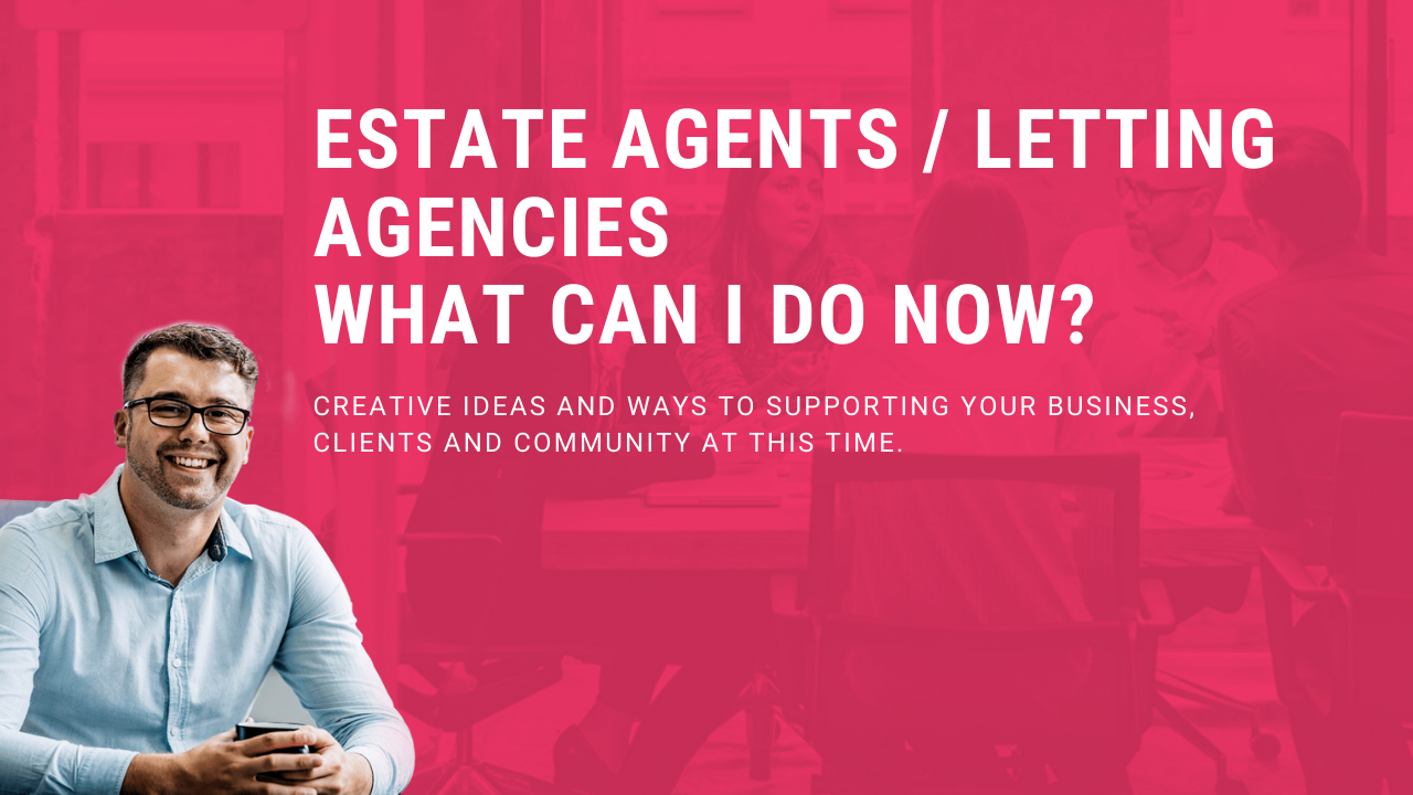 How To Survive COVID-19 For Estate Agents and Letting Agencies